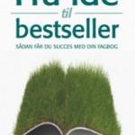Anm: Fra idé til bestseller – sådan får du succes med din fagbog