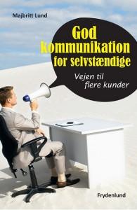 Anm: God kommunikation for selvstændige. Vejen til flere kunder af Majbritt Lund