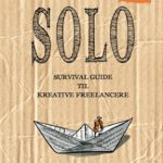 Anm: Solo - survival guide til kreative freelancere