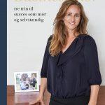 """Anm: """"Businessmor – tre trin til succes som mor og selvstændig"""" af Christine Gouchault"""